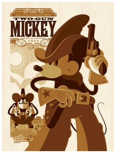Two-Gun Mickey poster by Tom Whalen