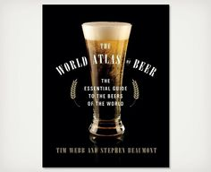 The World Atlas of Beer ($20)