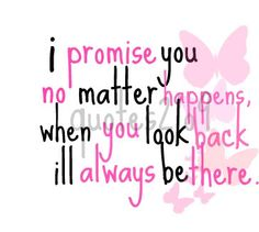 I promise you no matter happens, when you look back, I'll always be there. #LVU