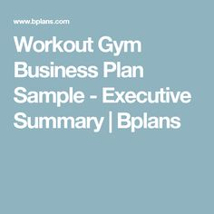 Gym business plan templates plus free cheat sheet pdf pinterest workout gym business plan sample executive summary bplans flashek Gallery