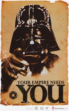 STAR WARS. Your empire needs you