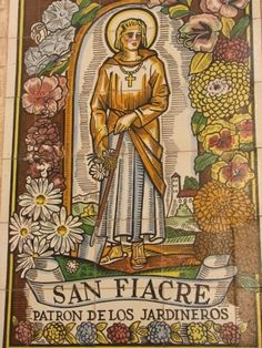 Saint Fiacre, Patron Saint of taxi drivers and gardeners.