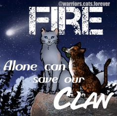 Fire alone can save our clan