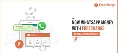 Wow! FreeCharge Users Can Now Transfer Money Via WhatsApp