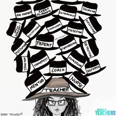 The many hats a teacher wears... a masterful balance of chaos!