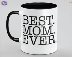 Best Mom Ever Mothers Day Gift Mug Dia De Las Madres For Wife Madre Mama