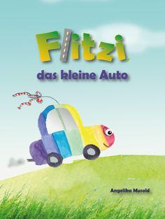 """""""Flitzi, das kleine Auto"""" Das Buchcover zu meinem neuen E-Book!"""