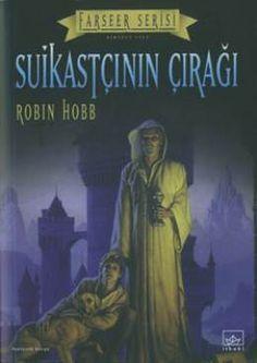Suikastçının Çırağı - Robin Hobb (Farseer Serisi 1. Kitap)