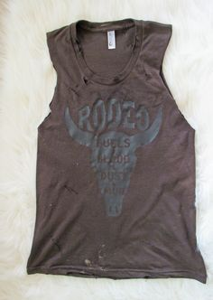 Rodeo/ Bulls and Blood and Dust and Mud / Tattered & Torn Vintage muscle tank by dirtroadavenue on Etsy