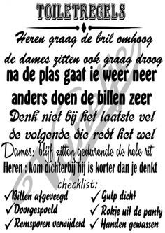 Leuke tekst Wall Quotes, Me Quotes, Qoutes, Funny Quotes, Toilet Quotes, Ibiza, Learn Dutch, Dutch Quotes, Wedding Quotes