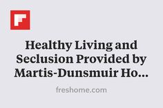 Healthy Living and Seclusion Provided by Martis-Dunsmuir House in California http://flip.it/LIMku