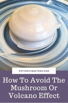 11 Problems Centering Clay and Easy Ways to Fix Them - Pottery Crafters - - The problem for every new potter is Centering. From personal experience I have identified 11 Problems Centering clay and 11 Proven Ways to Fix Them. Pottery Kiln, Thrown Pottery, Pottery Wheel, Ceramic Pottery, Pottery Vase, Ceramic Mugs, Ceramic Bowls, Pottery Lessons, Pottery Classes