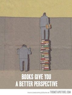 The power of books… 'Books Give You a Better Perspective'