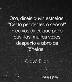 Grande Olavo Bilac!!!