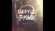 "Pin for Later: 123 Chansons Pour Votre Première Danse ""Every Little Thing She Does Is Magic"" – Sleeping At Last"