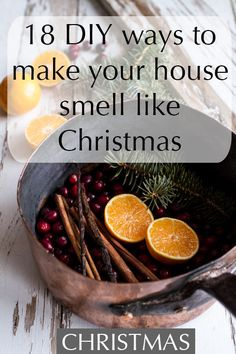 How to fill every room of your home with the glorious, festive, spiced aromas of Christmas in a natural and organic way.