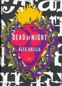 Dead of Night: A Novel by Alex Abella