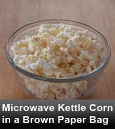 Microwave Kettle Corn in a Brown Paper Bag - mix other ingredients before stirring in popcorn so salt and sugar are evenly distributed. On person commented that they used coconut sugar and it worked well. Kettle Corn Recipe Microwave, Microwave Popcorn, Kettle Corn Popcorn, Snack Recipes, Cooking Recipes, Healthy Cooking, Healthy Eats, Appetizer Recipes, Healthy Snacks