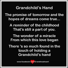 holding a grandchild's hand quotes images - - Yahoo Image Search Results Hand Quotes, Boy Quotes, Quotes About Grandchildren, Grandkids Quotes, Grandmothers Love, Mother Daughter Quotes, Grandma Quotes, Grandma And Grandpa, Words To Describe