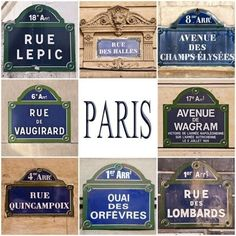 Paris street signs...love these!