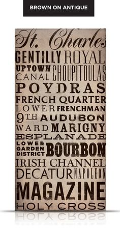 New Orleans streets - need to find one that has the correct spelling for Tchoupitoulas!  (or maybe this will be a DIY project)