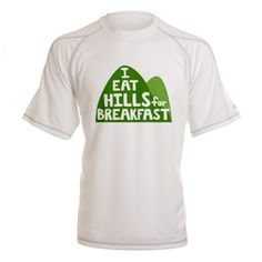 """I eat hills for breakfast"" performance-dry tee for runners. #fitness #running #crosscountry #activewear"