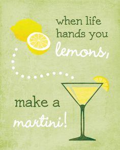 Good Advice! | When Life Hands You Lemons Make a Martini Art by jennasuedesign @Etsy
