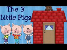 The Three Little Pigs and the Big Bad Wolf | Fairy Tale for Children - YouTube