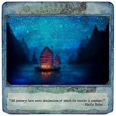 """All journeys have secret destinations of which the traveler is unaware."" ~Martin Buber From Aimee Stewart's artwork, Our Secret Harbor Infp, Framed Prints, Canvas Prints, Art Prints, Martin Buber, Thing 1, Historical Sites, Photos, Pictures"