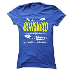 its a ⑥ CONSUELO Thing You Wouldnt Understand ! © - T Shirt, Hoodie, Hoodies, Year,Name, Birthdayits a CONSUELO Thing You Wouldnt Understand ! - T Shirt, Hoodie, Hoodies, Year,Name, Birthdayits a CONSUELO Thing You Wouldnt Understand ! - T Shirt, Hoodie, Hoodies, Year,Name, Birthday