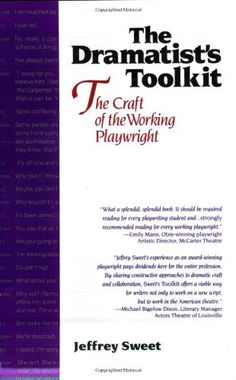 Dramatists Toolkit,The Craft of the Working Playwright by Jeffrey Sweet