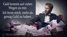 Geld kommt auf vielen Wegen zu mir. Ich freue mich, mehr als genug Geld zu haben.