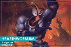 Earthworm Jim – Sanidade à prova…   #ModoMeu