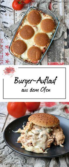 Burger-Auflauf - Experimente aus meiner Küche