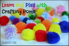 Ways to learn, play, and create using Crafting Pom Poms. An Ultimate Crafting Material. By Sugar Aunts.