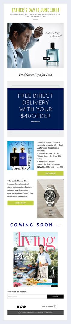 FATHER'S DAYISJUNE 18th!  AVON HAS GREAT GIFTS TO SPOIL YOU'RE SPECIAL MANWITH.  START SHOPPING TODAY!