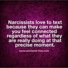 """Oh my God that makes sooooooooooo much sense! """"I like having a friend to text"""" """"shes my only friend that texts cuz Josh doesn't text"""" but ya know, he couldn't text his wife more than one word answers while being MIA all the fucking time Narcissistic People, Narcissistic Behavior, Narcissistic Abuse Recovery, Narcissistic Sociopath, Narcissistic Personality Disorder, Narcissistic Boyfriend, Sociopath Traits, Narcissist Quotes, Relationship With A Narcissist"""