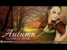 Autumn Classical Music - YouTube