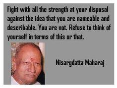 Sri Nisargadatta Maharaj.