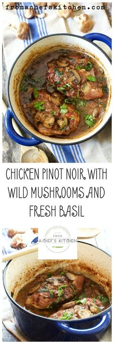 Chicken Pinot Noir with Wild Mushrooms and Fresh Basil is a dish with a European flair! A rich, yet light wine sauce with earthy wild mushrooms is perfect for transitioning from summer to fall! Turkey Recipes, Great Recipes, Chicken Recipes, Dinner Recipes, Favorite Recipes, Chicken Menu, Dinner Ideas, Dutch Oven Cooking, Dutch Oven Recipes