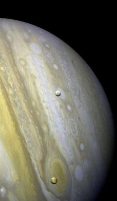 Jupiter with Satellites Io and Europa Credit: NASA