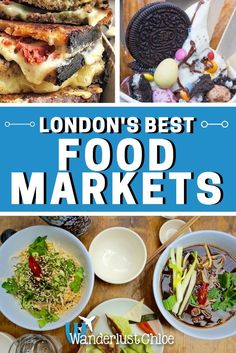 London's Best Food Markets. From Borough and Brixton to Camden and Hampstead, there are food markets selling delicious street food ALL over London! https://www.wanderlustchloe.com/london-food-markets/