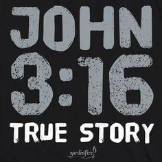 John 3:16 True Story Jr Gardenfire Pedals Juniors Christian Shirts