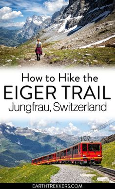 How to hike the Eiger Trail in Jungfrau, Bernese Oberland, Switzerland. How to take the train to Eigergletscher and Alpiglen with trail maps. Hiking Routes, Hiking Europe, Europe Travel Tips, European Travel, Hiking Trails, Travel Guides, Places To Travel, Travel Destinations, Swiss Travel