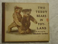 RARE - Two Teddy Bears in Toyland (1907 book) - STEIFF