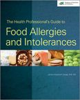 Food Allergies and Intolerances 2012  Comprehensive guide sheds light on the latest science with practical suggestions for management .  Academy of Nutrition & Dietetics. Author Janice Vickerstaff Joneja, Ph. D.