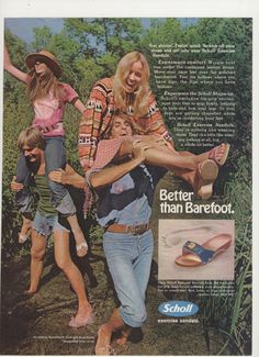 1972 Dr Scholls Sandals Ad - I LOVED my Dr. Scholls sandals.  Just before they stopped making them I bought two pair and I wore them well into the '90s.  The ones they later brought back just weren't the same as the old ones