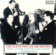 Glenn Miller - Summer 1939