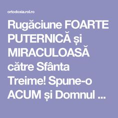 Rugăciune FOARTE PUTERNICĂ și MIRACULOASĂ către Sfânta Treime! Spune-o ACUM și Domnul va fi cu TINE! | ROL.ro Heart And Mind, Good To Know, Pray, Baby Kids, Medicine, Health Fitness, Mindfulness, Advice, Youtube