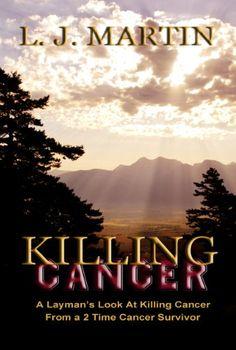 Killing Cancer by L.J. Martin
